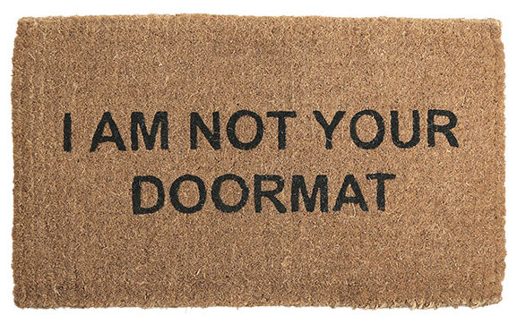"Doormat that reads ""I am not your doormat"""