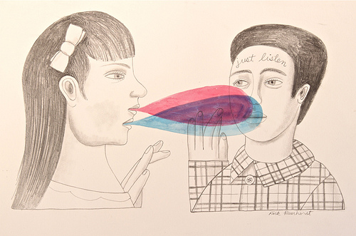 "a cartoon drawing of two people. the person on the left (who has a bow in their hair) is speaking to the person on the right. the words are represented by two bubbles slightly staggered (one pink, one blue). The person on the right (who is wearing a plaid shirt) has the words ""just listen"" written on their forehead in cursive"
