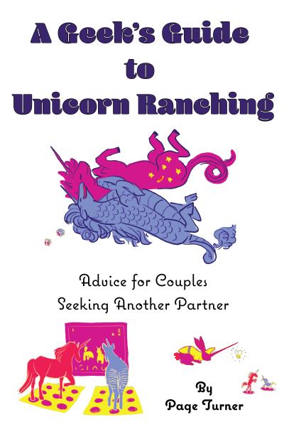 A Geek's Guide to Unicorn Ranching